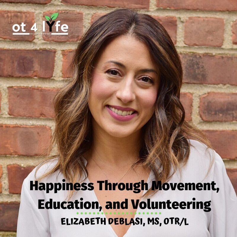 Happiness Through Movement, Education and Volunteering with Elizabeth DeBlasi