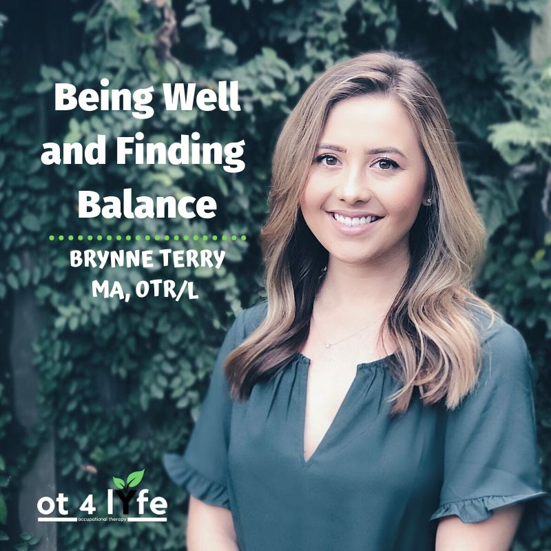 Being Well and Finding Balance in Life with Brynne Terry