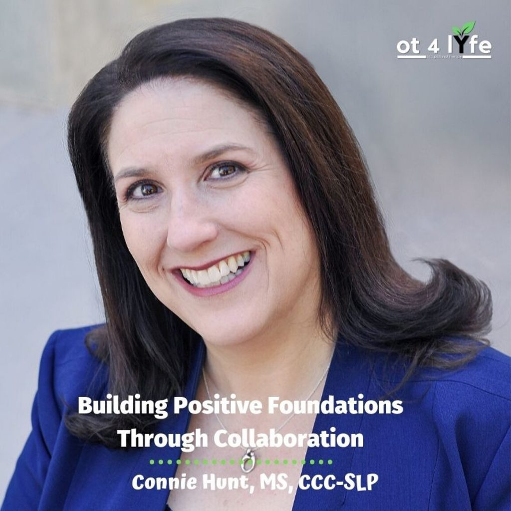 Building Positive Foundations Through Collaboration with Connie Hunt